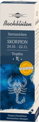 Murnauers Bachblüten Sternzeichen Skorpion